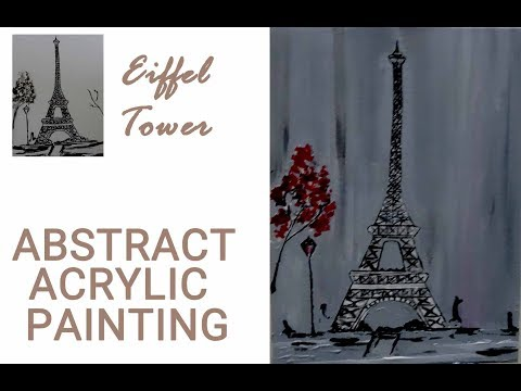 ACRYLIC PAINTING|| EIFFEL TOWER || ABSTRACT PAINTING|| canvas painting