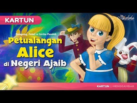 Petualangan Alice di Negeri Ajaib - Kartun Anak Cerita2 Dongeng Anak Bahasa Indonesia