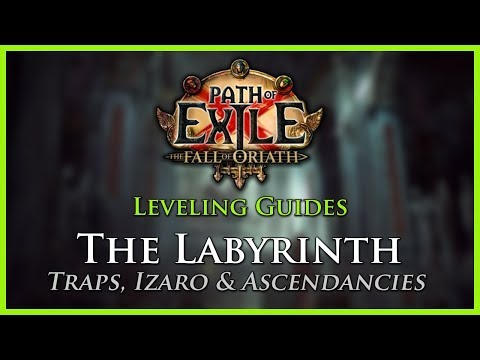 Path of Exile [3.0]: The Labyrinth Guide