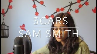 Scars - Sam Smith (Cover)