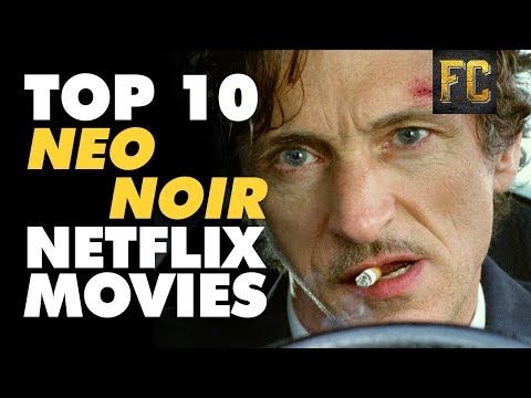 Top 10 Film Noir Movies on Netflix  Best Film Noir Netflix Movies  Flick Connection
