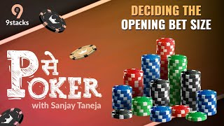 P se Poker | Deciding the opening Bet size