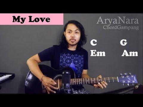 Chord Gampang (My Love - Westlife) by Arya Nara (Tutorial Gitar) Untuk Pemula