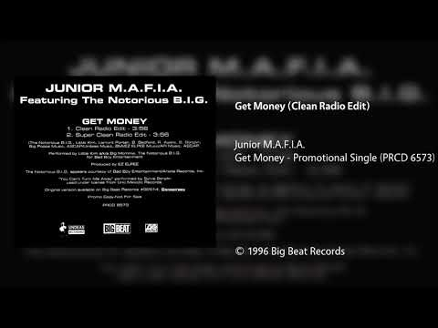 Junior M.A.F.I.A. - Get Money (Clean Radio Edit)