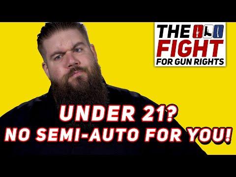 UNDER 21 SEMI-AUTO GUN BAN Raise the Age Act - Fight for Gun Rights!