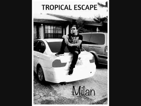A.Milan - Tropical Escape CULTURE SINGLE