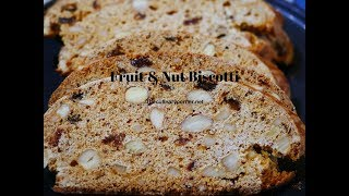Fruit and Nut Biscotti  with a Twist