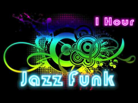 Jazz Funk and Funk Music: Funk Jazz Music Instrumental with Funk Bass (1 Hour)