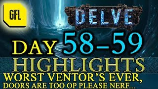 Path of Exile 3.4: Delve DAY # 58-59 Highlights WORST VENTOR