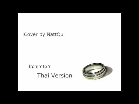【NattOu】From Y To Y (Thai Ver.)