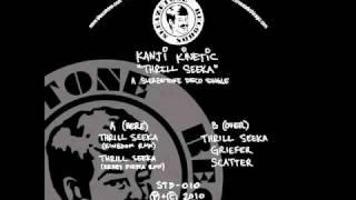 Kanji Kinetic - Thrill Seeka