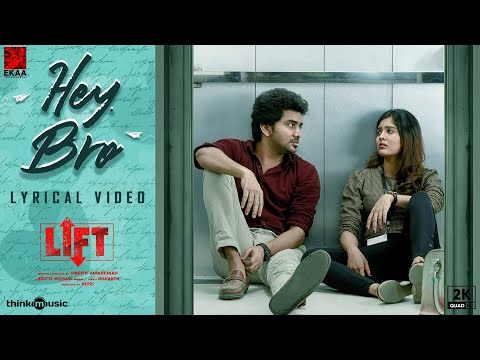 LIFT | Hey Bro Lyric Video | Kavin | Amritha | Vineeth Varaprasad | Britto Michael | Hepzi