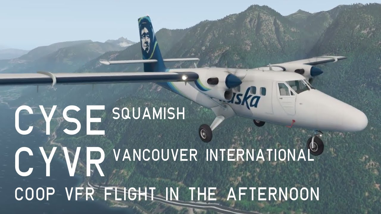 XP11 TwinOtter Co-op Flight, CYSE Squamish to CYVR Vancouver International  by Sveney Airlines