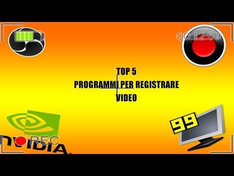 Top 5 Programmi Per Registrare I Video