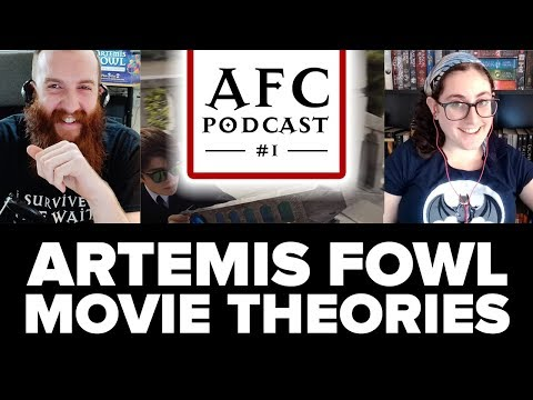 AFC Podcast #1 - Artemis Fowl Movie Theories