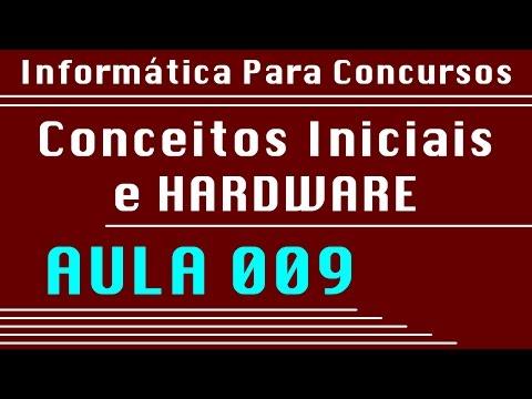 Aula 009 - Hardware/Questões - Informática para Concursos