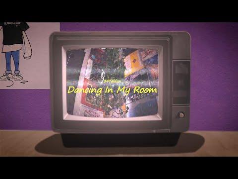 347aidan – DANCING IN MY ROOM