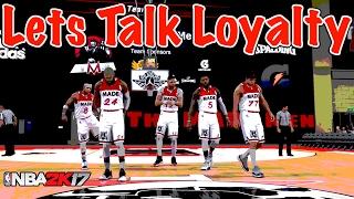 NBA 2K17 Pro AM | Let's Talk LOYALTY | Styles Goes Aggressive