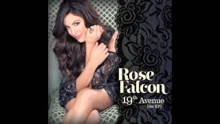 "Rose Falcon ""Give Into Me"""