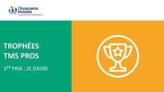 [Trophée TMS Pro] 1er prix : JC David
