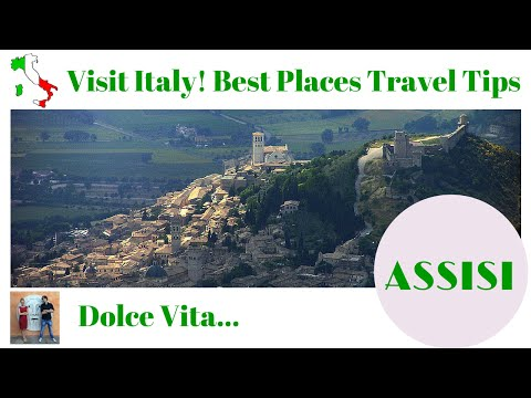 Visit Italy! Best Places Travel Tips: Assisi (Umbria)
