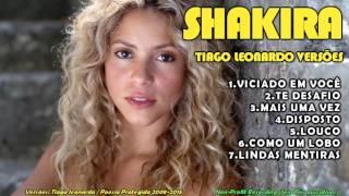 CD Shakira  - Tiago leonardo Versões Vol I (CD Completo )2016
