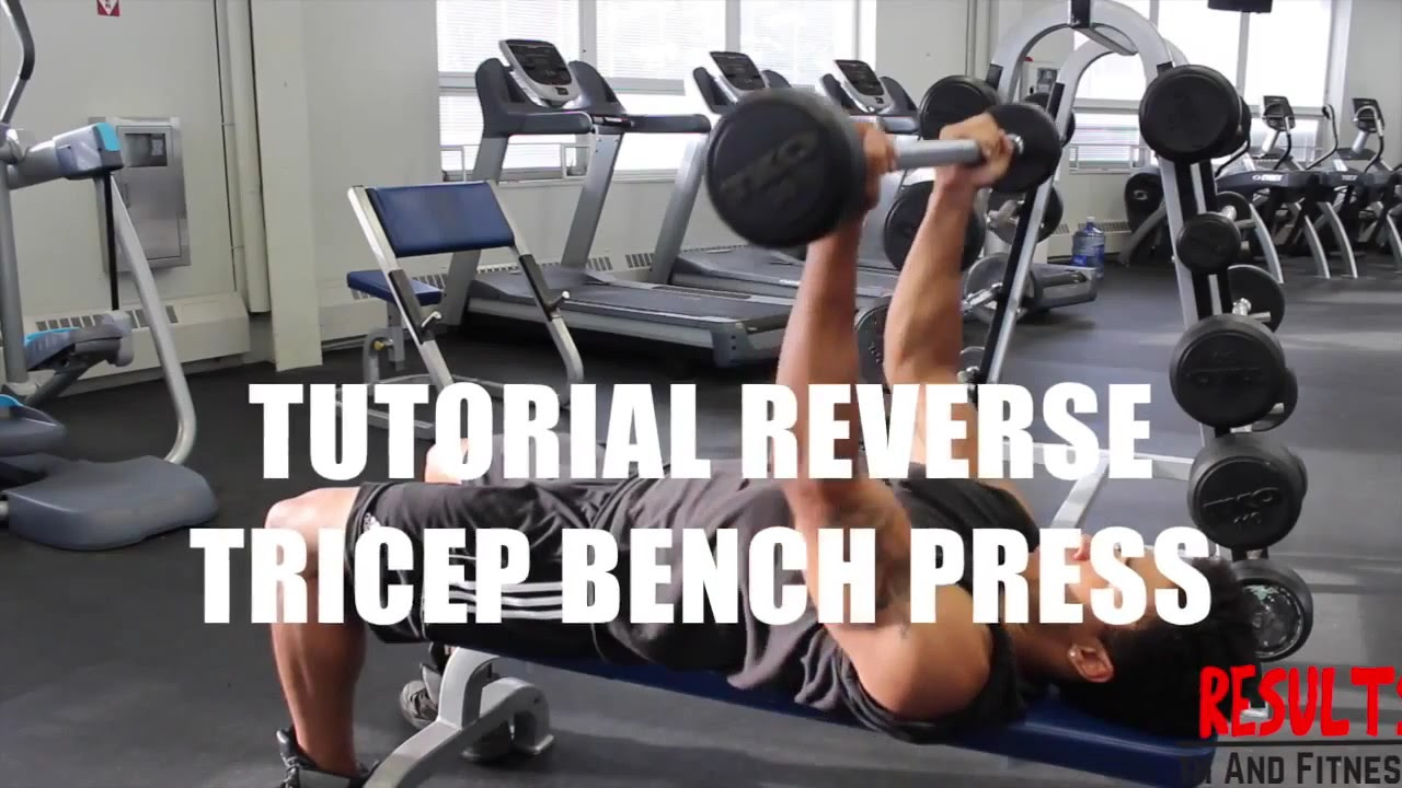 Reverse Tricep Bench Press Youtube