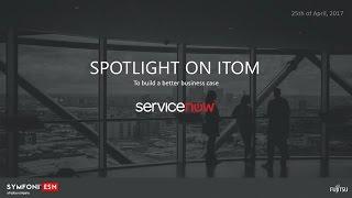 Spotlight on ITOM in ServiceNow - Webinar thumbnail