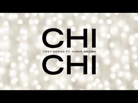 Trey Songz - Chi Chi feat. Chris Brown [Official Audio]