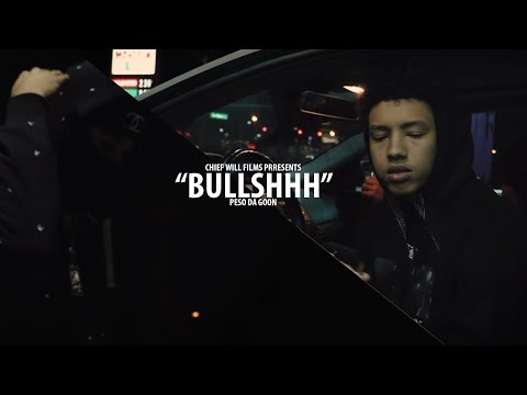 Peso - Bullshhh (Official Video) [Shot By @CHIEF.WILL]