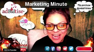 TV Advertising with Kat and her Marketing Minute