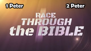 Race Through the Bible, 1 & 2 Peter