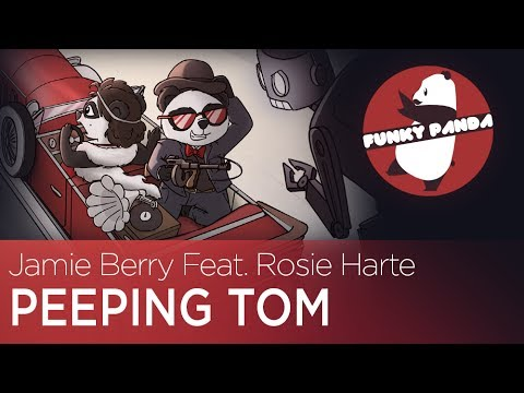 Electro Swing || Jamie Berry - Peeping Tom Feat. Rosie Harte