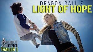 Dragon Ball Z: Light of Hope -Trailer #2