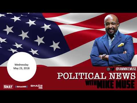 Political News Update: Mike Muse Talks North Korea, Stacey Abrams and Michael Cohen