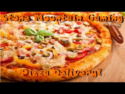 Stone Mountain Gaming - Pizza Delivery