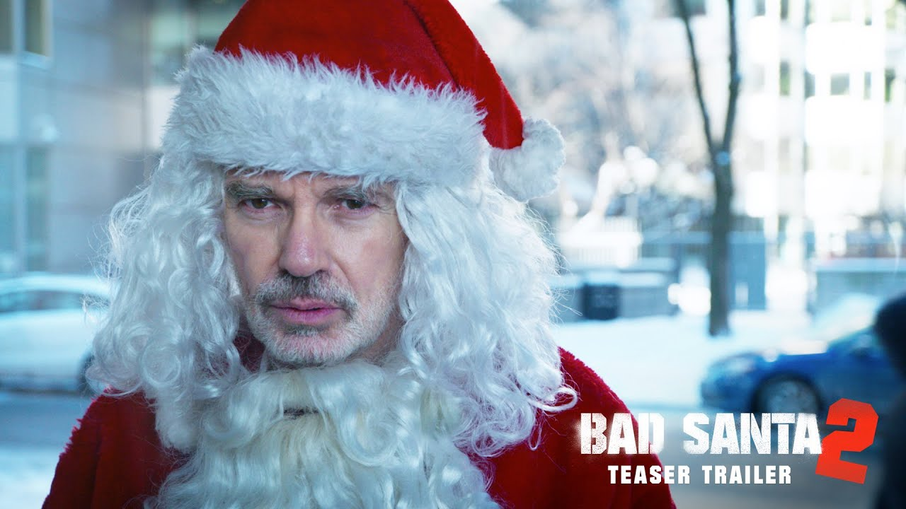 bad santa 2 official teaser trailer 2016 broad green pictures youtube - Santa And Christmas 2