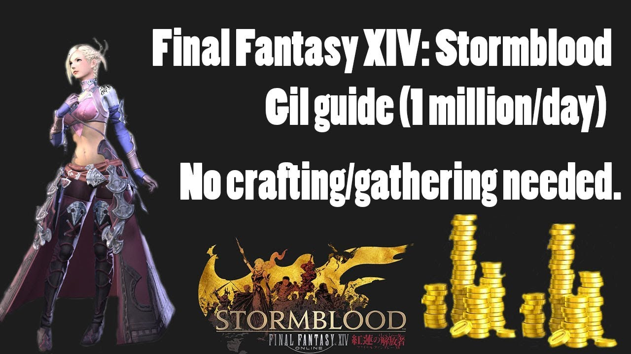 FFXIV: Stormblood - How to make easy gil guide