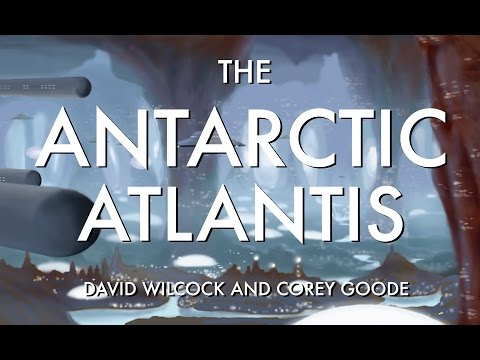 David Wilcock | Corey Goode: The Antarctic Atlantis [MUST SE