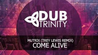 mutrix ft charity vance come alive trey lewis remix