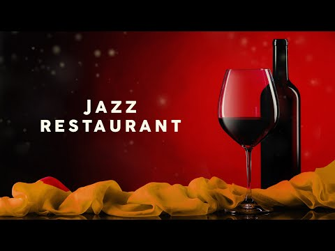 Jazz Restaurant - Cool Music 2020