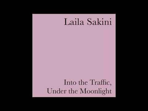 """Laila Sakini - """"Into the Traffic"""" (self-released, 2020)"""
