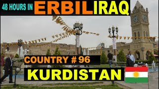 A Tourist's Guide to Erbil, Iraq-Kurdistan