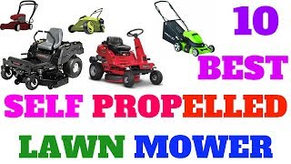 Top 10 best self propelled lawn mower