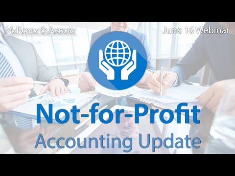 Not For Profit Organizations: The Accounting Updates You Need to Know