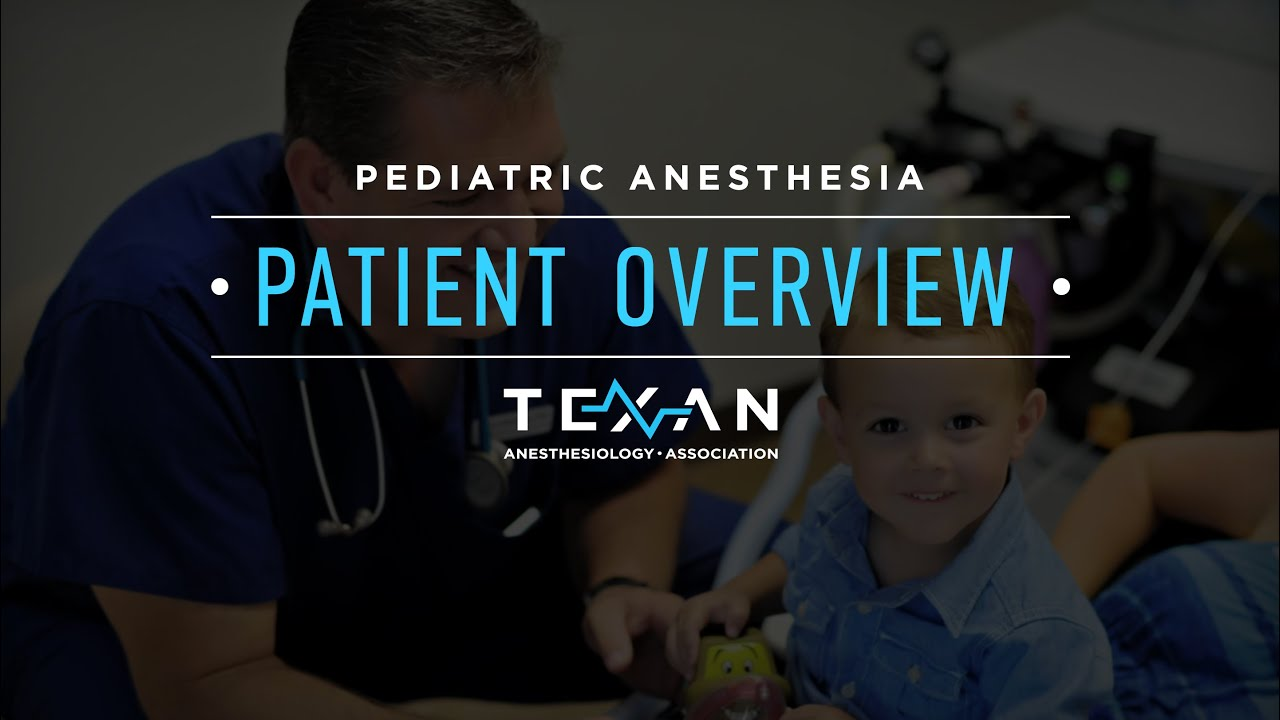 Pediatric Anesthesia Patient Overview