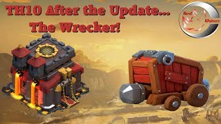 TH10 After the Update... The Wrecker!