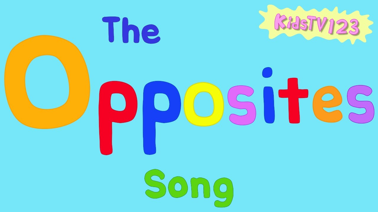 opposite songs for preschool the opposites song youtube