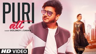 Puri Att: (Full Song) Goldboy Ft. Sanaa | AR Deep | Latest Punjabi Songs 2019