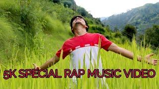 5K SPECIAL RAP SONG [आजा पहाड़ तुझे स्वर्ग दिखावोगा] II HIMANSHU MEHRA ll Uttarakhand